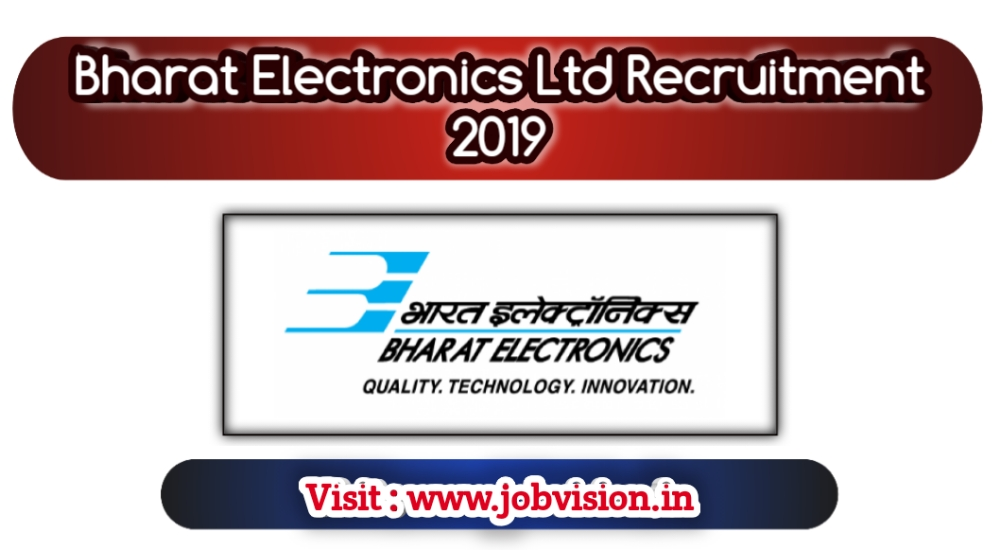 Bharat Electronics Ltd Recruitment 2019 10 Deputy Engineer Posts | Apply online @ official website | Last date to submitting online Application - 30.11.2019