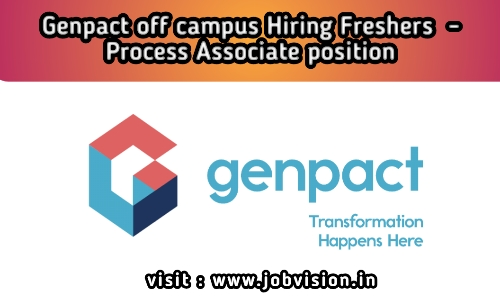 Genpact Off Campus Hiring Freshers For Process Associate Position