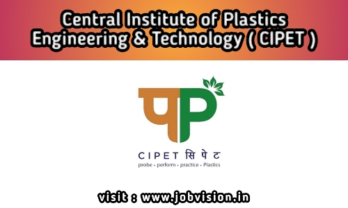 cipet - Central Institute of Plastics Engineering & Technology