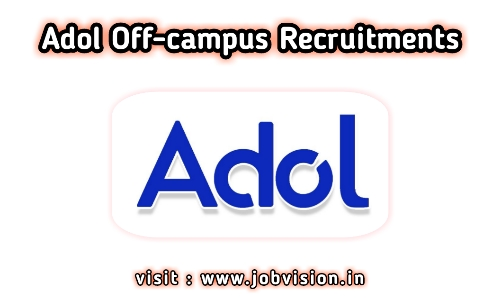 Adol Off Campus Drive 2020 | Software Developer | BE / B.Tech | Apply Online