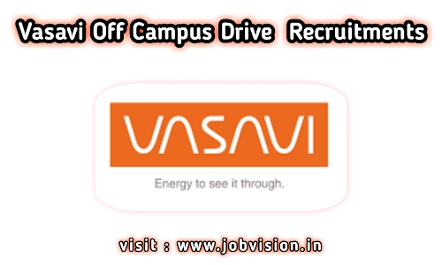 Vasavi Power Off Campus Drive 2020 | Estimation Engineer – Mechanical | BE / B.Tech | Apply Online