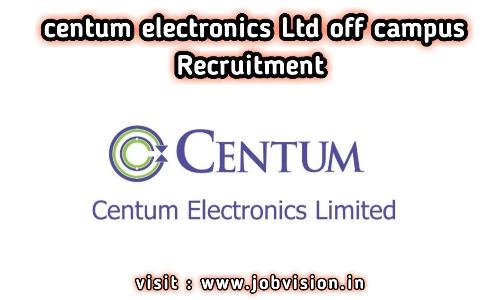 Centum Electronics Recruitment