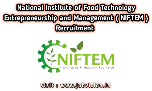 NIFTEM Recruitment 2020 | Apply for 11 Assistant Professor | Last Date to Apply : 20.07.2020