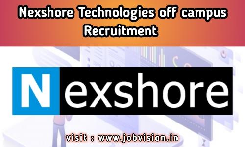 Nexshore Technologies off campus Recruitment