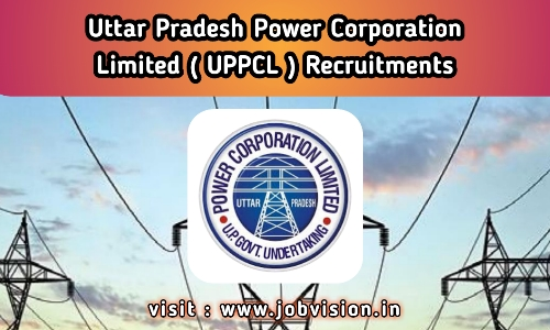 UPPCL - Uttar Pradesh Power Corporation Limited - UPPSC
