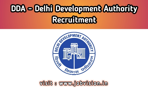 DDA - Delhi Development Authority Recruitment