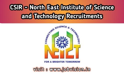 CSIR-NEIST Recruitment