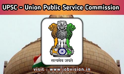 UPSC - UNION PUBLIC SERVICE COMMISSION