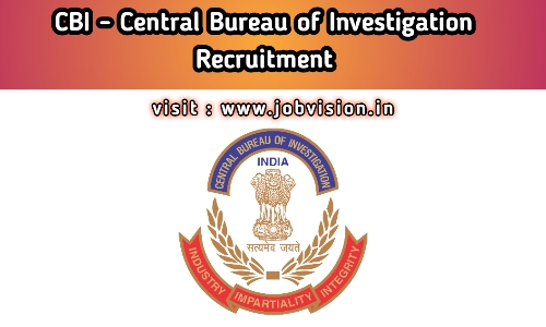 CBI - Central Bureau of Investigation Recruitment