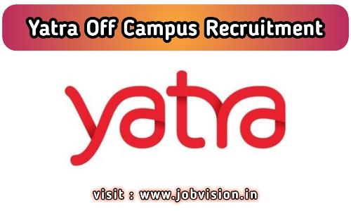 Yatra Off Campus Drive