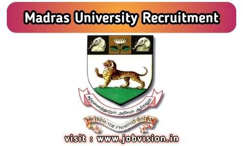 Madras University Recruitment