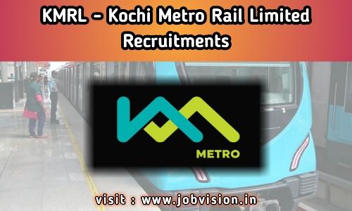 KMRL - Kochi Metro Rail Limited Recruitment