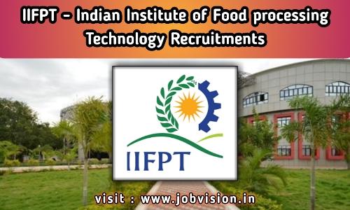 IIFPT Thanjavur Recruitment