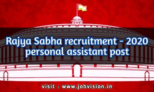 Rajya Sabha Recruitment