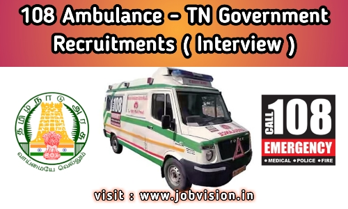 108 Ambulance TN Government Recruitment
