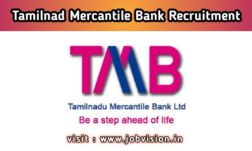 TMB Tamilnad Mercantile Bank Recruitment