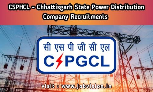 CSPHCL - Chhattisgarh State Power Distribution Company Limited Recruitment