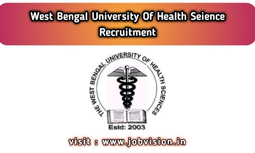 WBUHS West Bengal University of Health Recruitment