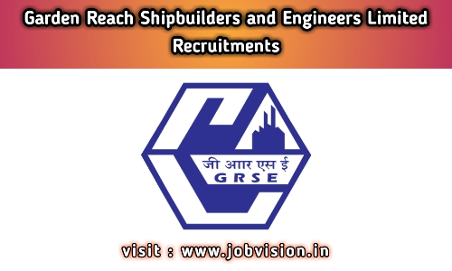 GRSE Garden Reach Shipbuilders & Engineers Limited Recruitment