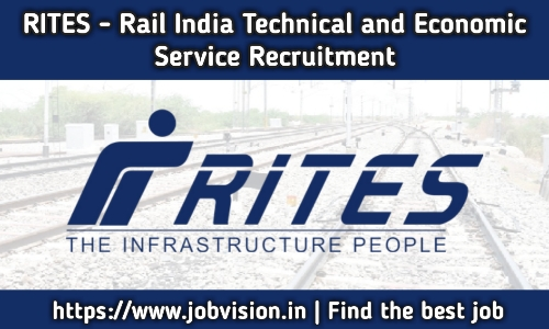 RITES Rail India Technical and Economic Service Recruitment