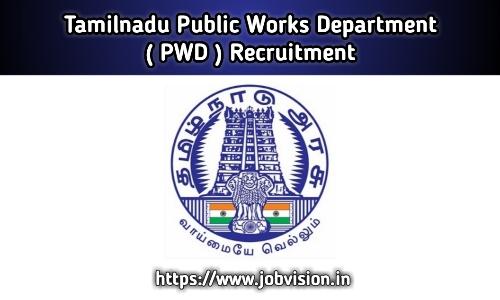 Tamil Nadu PWD Recruitment