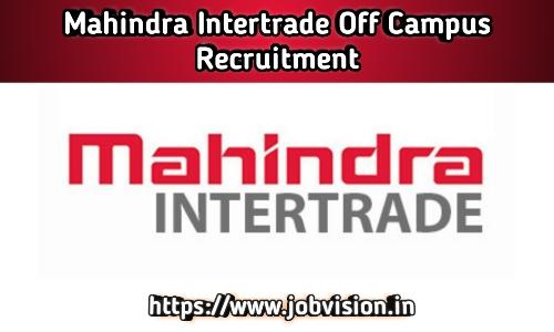 Mahindra Intertrade Recruitment