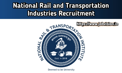 NRTINational Rail and Transportation Institute (NRTI) Recruitment