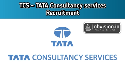 TATA Consultancy Services Limited (TCS) Recruitment