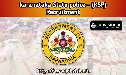 Karnataka State Police - KSP Recruitment