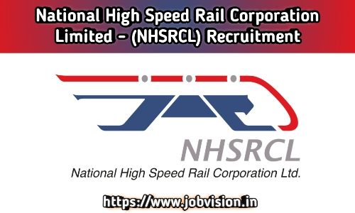 NHSRCL Recruitment 2020 | National High Speed Rail Corporation Limited