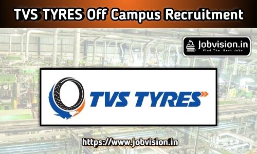 TVS TYRES Recruitment 2020
