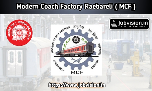 Modern Coach Factory Recruitment  MCF