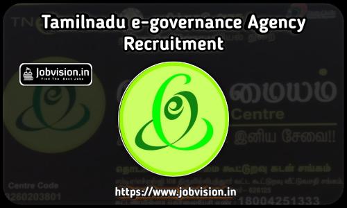TNeGA - Tamil Nadu e-Governance Agency Recruitment