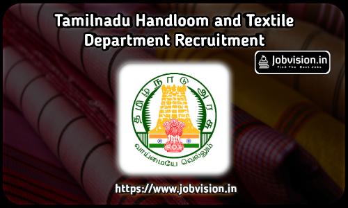 TN Handloom and Textiles Recruitment