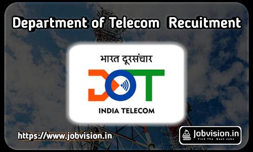 DOT - Department of Telecommunication Recruitment