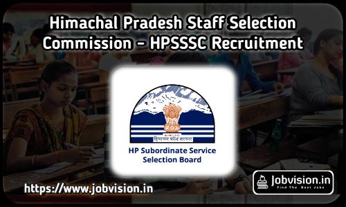 HPSSSB - Himachal Pradesh Staff Selection Commission Recruitment