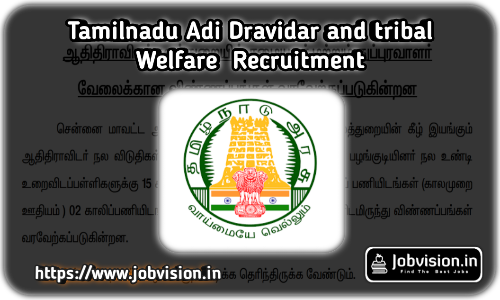 Chennai Adi Dravidar and Tribal Welfare Recruitment