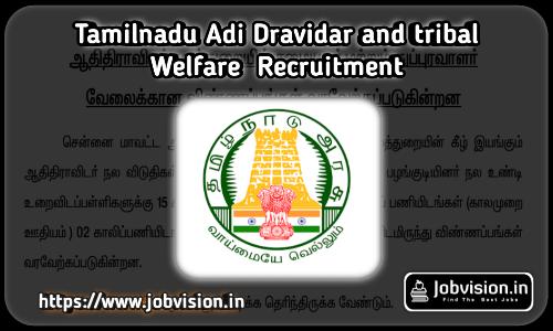 Chennai Adi Dravidar and Tribal Welfare Recruitment