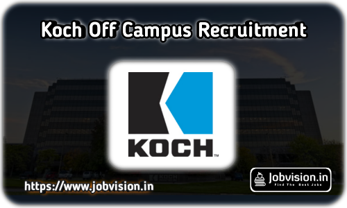 Koch Off Campus Freshers Recruitment