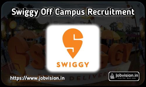 Swiggy Off Campus Freshers Recruitment