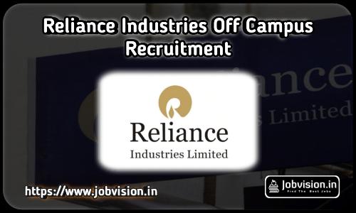 Reliance Industries Off Campus Recruitment