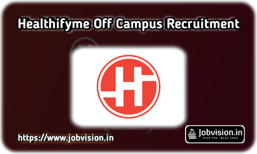 HealthifyMe Off Campus Drive