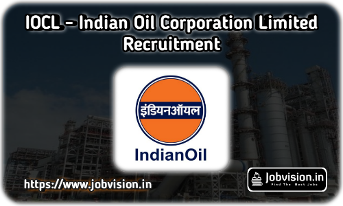 IOCL - Indian Oil Corporation Limited Recruitment 2020 | Southern Region